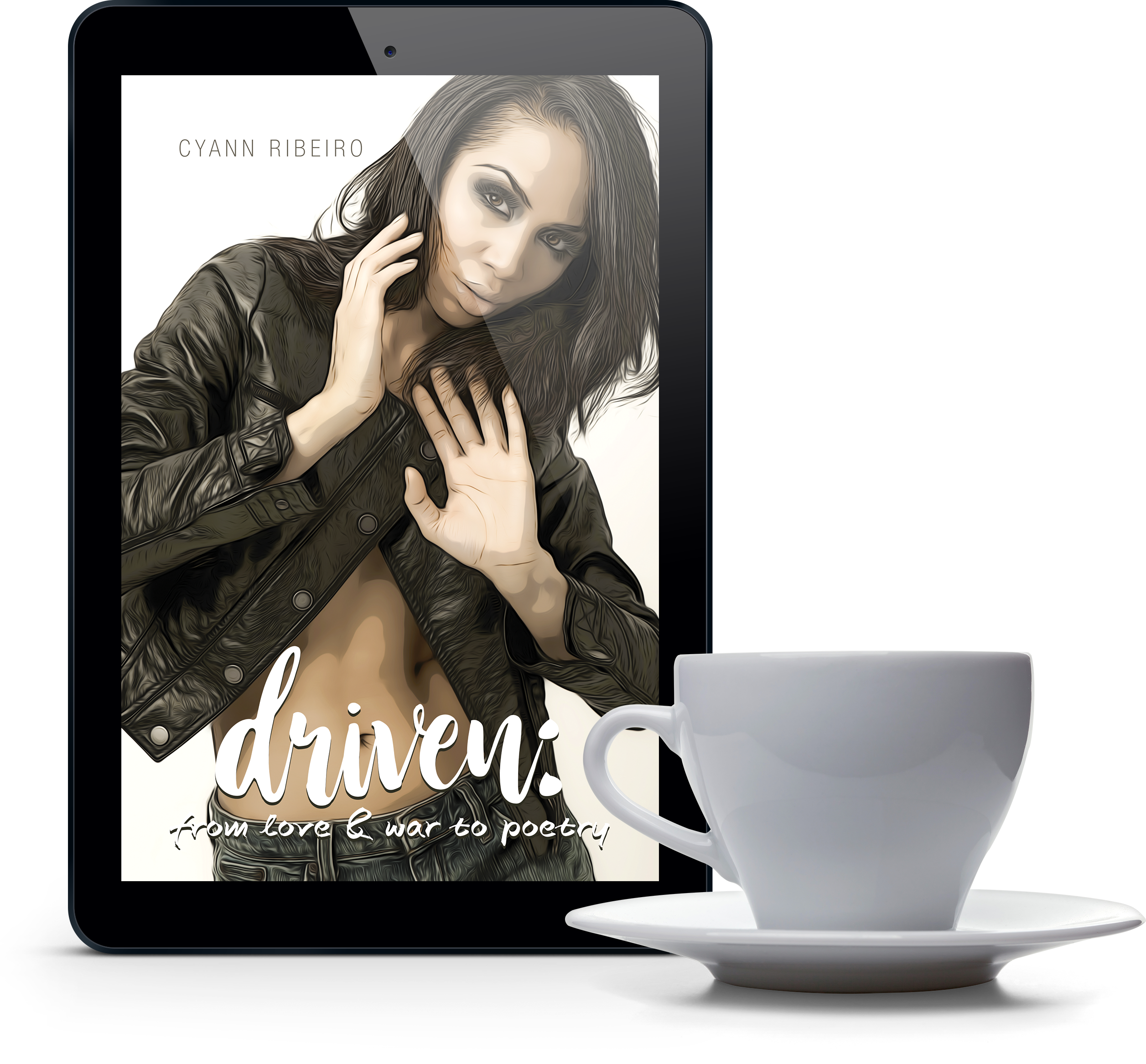 Driven: From Love & War To Poetry eBook